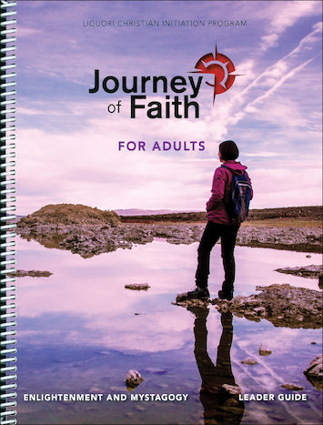 Journey of Faith for Adults 2016: Enlightenment and Mystagogy, Leader Guide