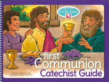 Meet the Gentle Jesus: First Communion: Catechist Guide