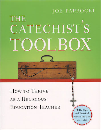 The Toolbox Series by Joe Paprocki: The Catechist's Toolbox