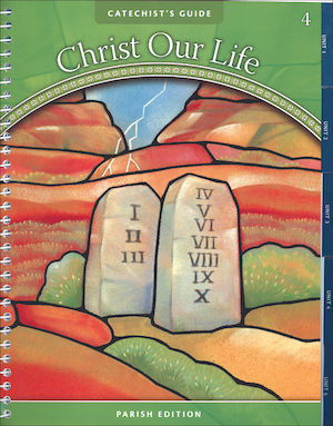 Christ Our Life, 1-8: Grade 4, Catechist Guide, Parish Edition