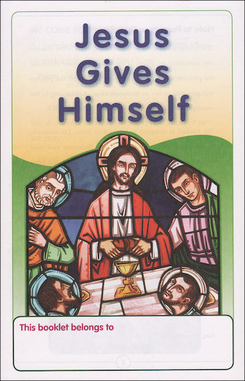 Christ Our Life, 1-8: Jesus Gives Himself, Grade 2