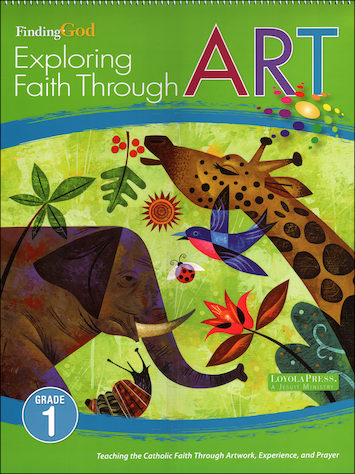 Finding God, K-8: Grade 1, Exploring Faith Through Art