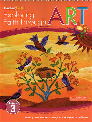 Finding God, K-8: Grade 3, Exploring Faith Through Art