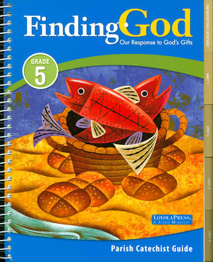 Finding God, K–8: Grade 5, Catechist Guide Kit, Parish Edition