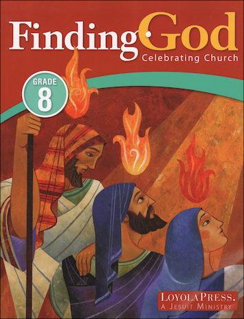 Finding God, K-8: Celebrating Church, Grade 8, Student Book