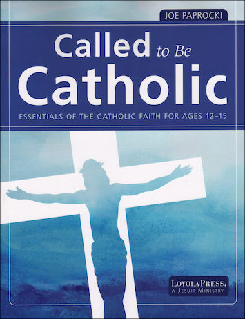 Called to Be Catholic: Junior High, Student Book