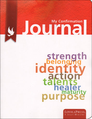 Confirmed in the Spirit: Confirmation Journal