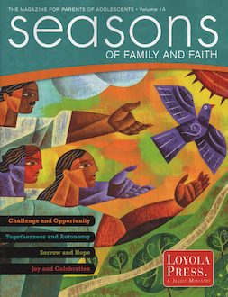 Seasons of Family and Faith, Grade 7 Parent Magazine