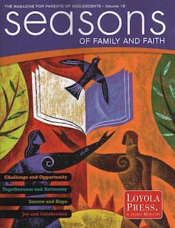 Seasons of Family and Faith, Grade 8 Parent Magazine
