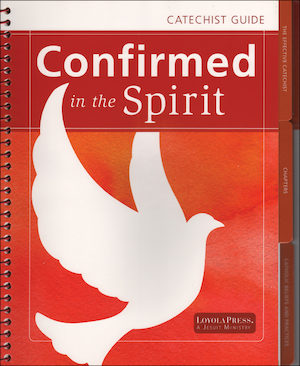Confirmed in the Spirit: Catechist Guide