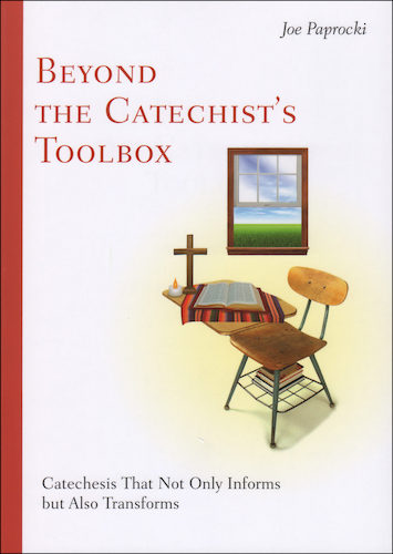 The Toolbox Series by Joe Paprocki: Beyond the Catechist's Toolbox