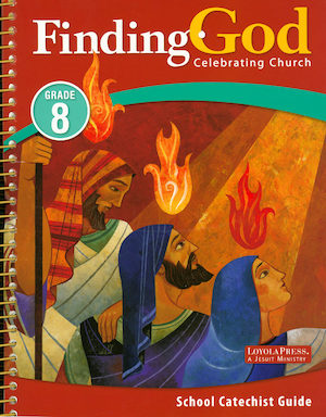 Finding God, K-8: Celebrating Church, Grade 8, Teacher Manual Kit, School Edition
