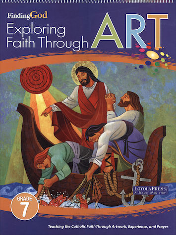 Finding God, K-8: Grade 7, Exploring Faith Through Art