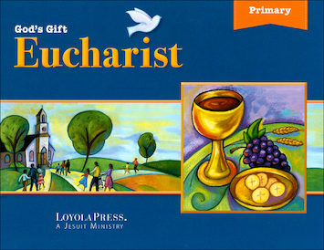 God's Gift 2016: Eucharist: Student Book