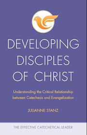 The Effective Catechetical Leader: Developing Disciples of Christ
