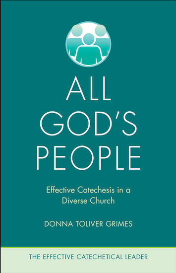 The Effective Catechetical Leader: All God's People