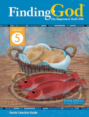 Finding God 2021, K-8: Grade 5, Catechist Guide, Parish Edition