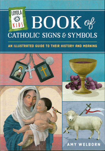 Book Of Catholic Signs and Symbols
