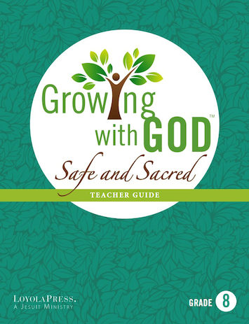 Growing with God: Grade 8, Teacher Guide