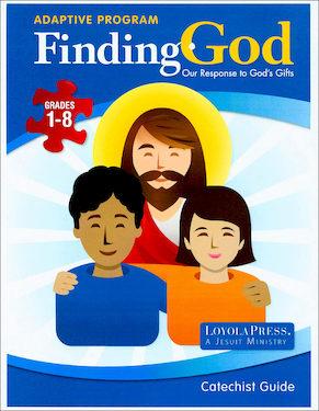 adaptive finding god grades 1 8 loyola press
