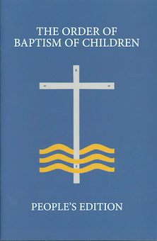 The Order of Baptism of Children, People's Edition