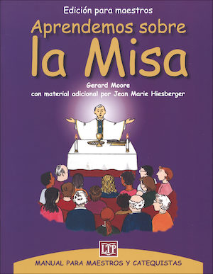 Aprendemos sobre la Misa, Teaching Guide