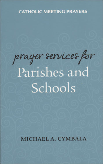 Prayer Services for Parishes and Schools