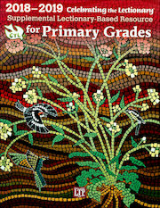 Celebrating the Lectionary: Primary Grades 2018-2019