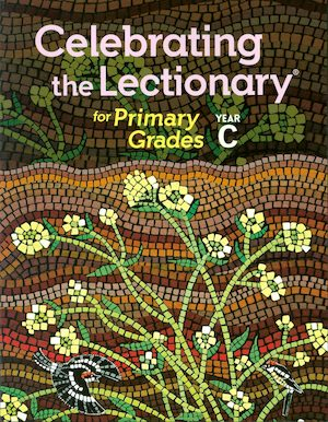 Celebrating the Lectionary: Primary Grades 2019-2020