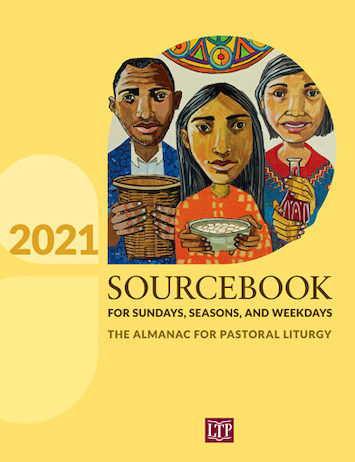 Sourcebook for Sundays, Seasons, and Weekdays 2021