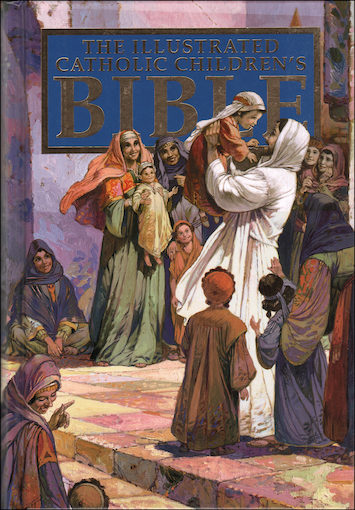 The Catholic Children's Illustrated Bible