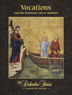 Vocations and the Universal Call to Holiness, Student Text