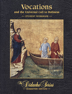 Vocations and the Universal Call to Holiness, Student Workbook