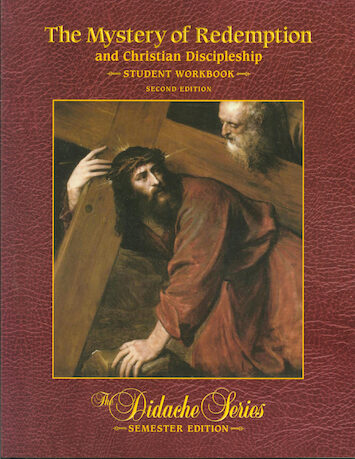 The Didache Semester Series: The Mystery of Redemption, 2nd Edition, Student Workbook
