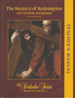 The Mystery of Redemption and Christian Discipleship, 2nd Edition, Teacher Manual