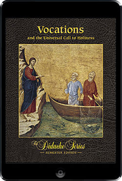 Vocations and the Universal Call to Holiness ebook (180 Day Access), Student Text