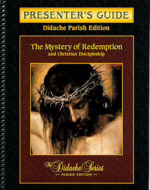 Didache Parish Series: Mystery of Redemption, Presenter's Guide