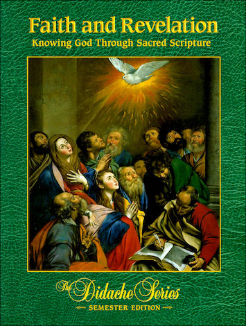 Faith and Revelation: Knowing God through Sacred Scripture, Softcover