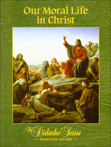 Our Moral Life in Christ, Softcover
