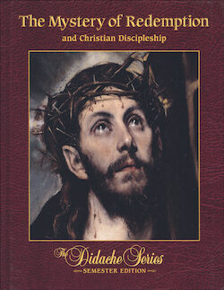 The Mystery of Redemption and Christian Discipleship, Student Text