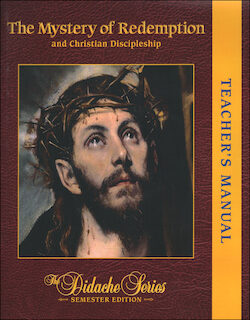 The Mystery of Redemption and Christian Discipleship, Teacher Manual
