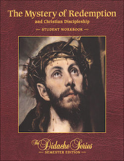 The Mystery of Redemption and Christian Discipleship, Student Workbook
