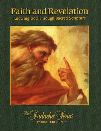 Didache Parish Series: Faith and Revelation, Student Book, Parish Edition