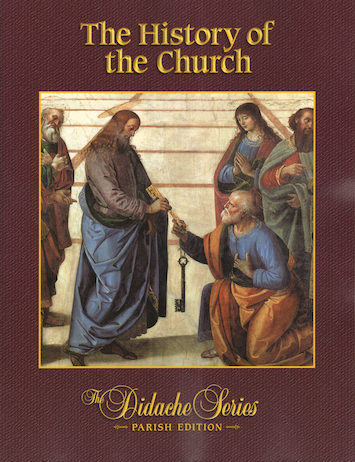 Didache Parish Series: The History of the Church, Student Book, Parish Edition