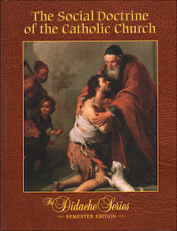 The Social Doctrine of the Catholic Church, Student Text