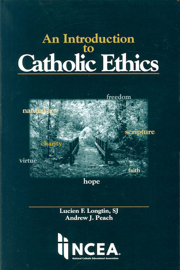 An Introduction to Catholic Ethics