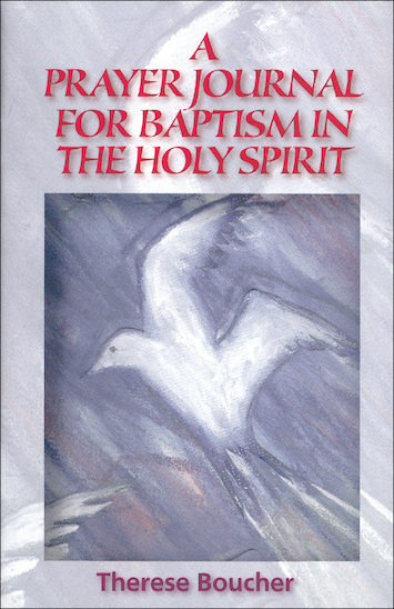 A Prayer Journal for Baptism in the Holy Spirit