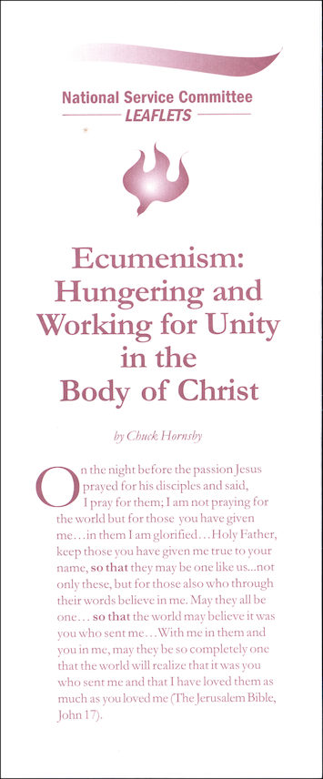 Ecumenism: Hungering and Working for Unity