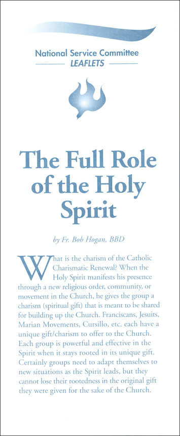 The Full Role of the Holy Spirit