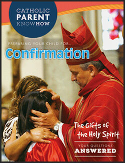 Preparing Your Child for Confirmation, 2016